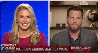 The Real Story - OAN Making America Woke with Dave Rubin