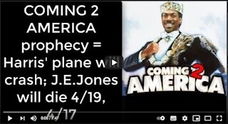 2021_04_15-1 Coming 2 America prophecy