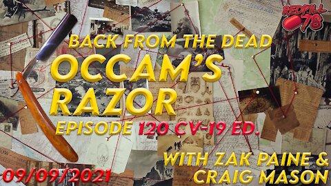 Covid Special Edition - Occam's Razor ep. 120 with Zak Paine & Craig Mason