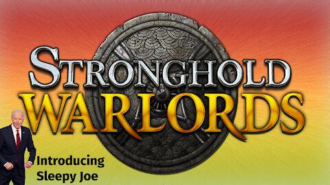 Stronghold Warlords by Sleepy Joe
