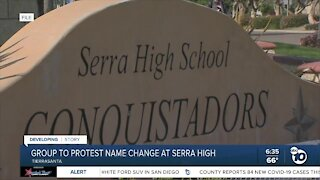 Group to protest name change at Serra High School