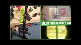 Best Scope Under $100