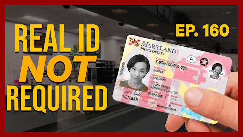 Real ID Not Required   Ep. 160