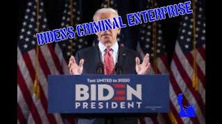 The Biden Criminal Enterprise