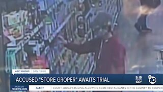Accused store groper in San Diego County awaits trial