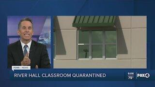 River Hall classroom quarantined