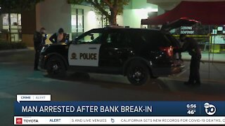 Man arrested in Chula Vista bank break-in