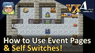 How to Use Event Pages & Self Switches! RPG Maker VX Ace