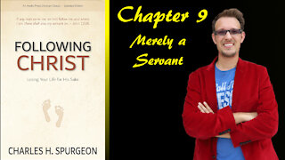 Following Christ Chapter 9 Merely a Servant