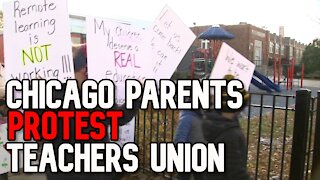 Chicago Parents Protest AGAINST Teacher's Union Decision on Reopening