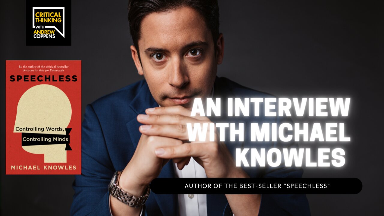 Critical Thinking Full Interview: Michael Knowles