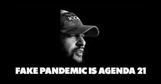 Fake Pandemic Agenda 21 Simplified