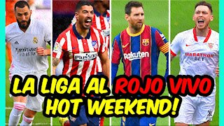 BARÇA - ATLETICO y MADRID - SEVILLA: la LIGA en juego!!!