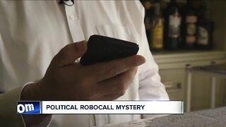 Political robocall mystery