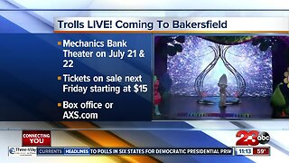 Trolls LIVE! coming to Bakersfield