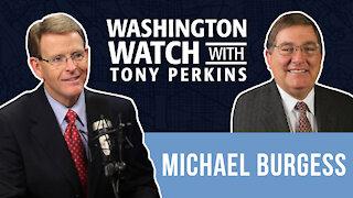 Rep. Michael Burgess Discusses Biden's Address to Congress and Sen. Tim Scott's response
