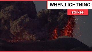 Lightning bolt triggers volcano eruption