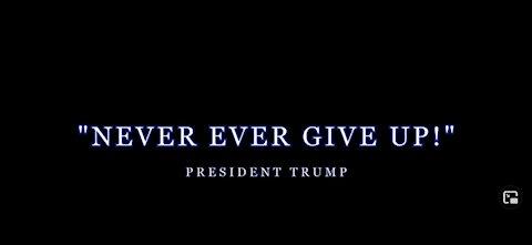 Trump - N'abandonnez jamais! - Never Ever Give Up - VOSTFR