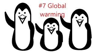 #7 Global warming