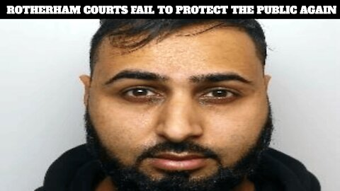 Shameless Rotherham Judge Gives Another Low Life Pakistani Pedophile A Lenient Sentence