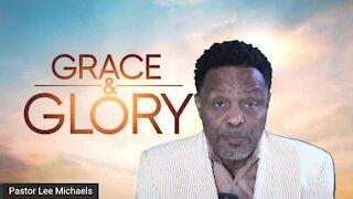 Grace & Glory 8/22/21
