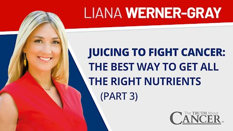 Juicing to Fight Cancer: The Best Way to Get All the Right Nutrients   Liana Werner-Gray at [...]