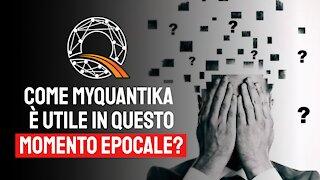 ⏰ Come myQuantika è importantissimo in questo momento epocale?