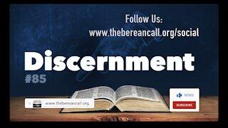 Get Biblical Understanding #85 - Discernment
