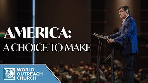 America [A Choice to Make]