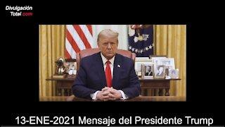 13-ENE-2021 Mensaje del Presidente Trump