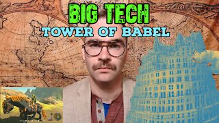 Big Tech and the Tower of Babel