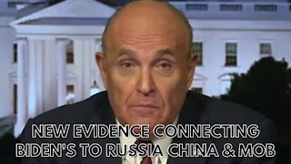 Rudy Giuliani Exposes Biden's Family Direct Ties to the Mob, Russia and Communist China