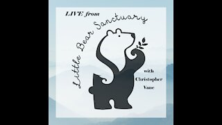 Live from Little Bear Sanctuary Show Special Guest Chef David Marsella 9July2021