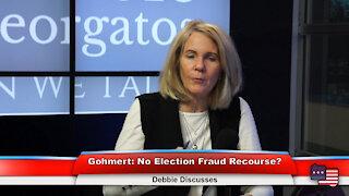 Gohmert: No Election Fraud Recourse? | Debbie Discusses 1.4.21