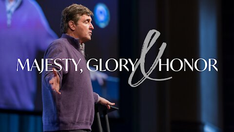 Majesty, Glory & Honor - What Does it Mean to be a Christ Follow?