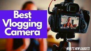 5 Best Vlogging Cameras to buy in 2021