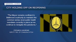 Baltimore City not reopening on Friday