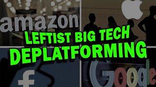 Leftist Big Tech Quashing Dissent of Conservatives