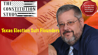 229 - Texas Election Suit Flounders