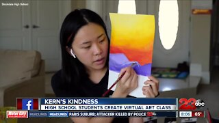 Kern's Kindness: Stockdale High School seniors connect with fellow students through virtual art class
