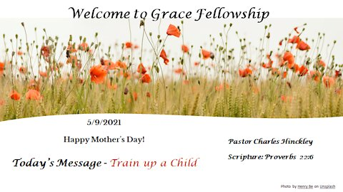 Mother's Day 2021 - Train Up a Child
