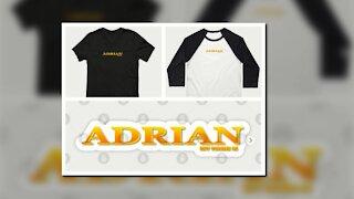 ADRIAN. MY NAME IS ADRIAN. SAMER BRASIL (TEEPUBLIC)