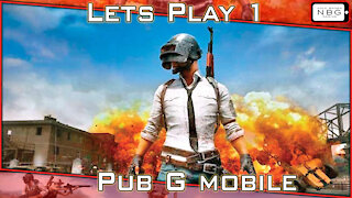 PUBG Mobile: let's play 1