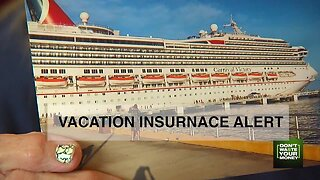 Vacation insurance alert: Why you need travel insurance