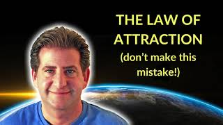 The Law Of Attraction - Are You On The Right Track?