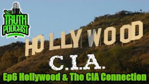 Hollywood & The CIA Connection