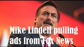 Mike Lindell pulling ads from Fox News