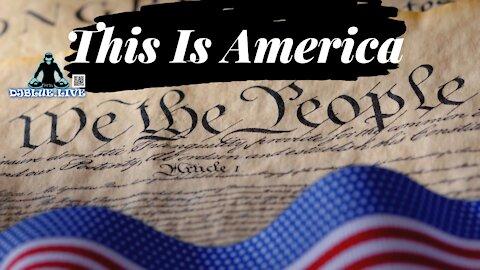 This Is America | DJ Blue