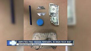 Deputies find hidden fentanyl in high-tech way