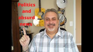 Vinnie discusses Politics and Absurd news of the week, Episode 5